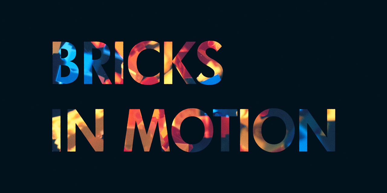 Bricks in Motion 11
